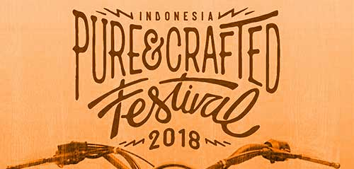 Agenda Acara Pure & Crafted Festival 2018